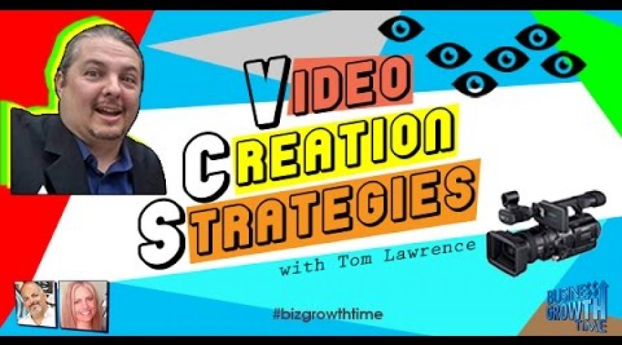 Video Creation Strategies On Business Growth Time September 2016