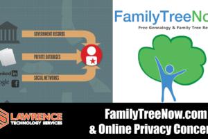 FamilyTreeNow.com and Online Privacy Concerns