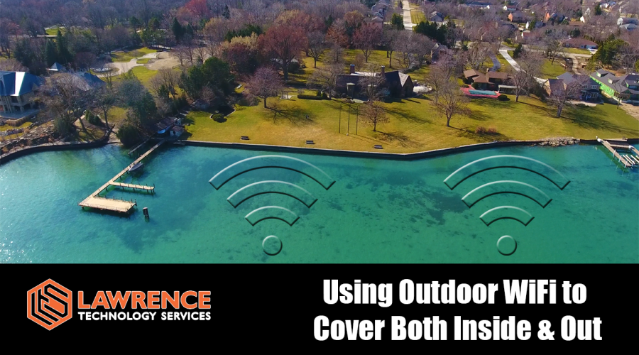 Using Outdoor WiFi Solution to Cover Inside and Out