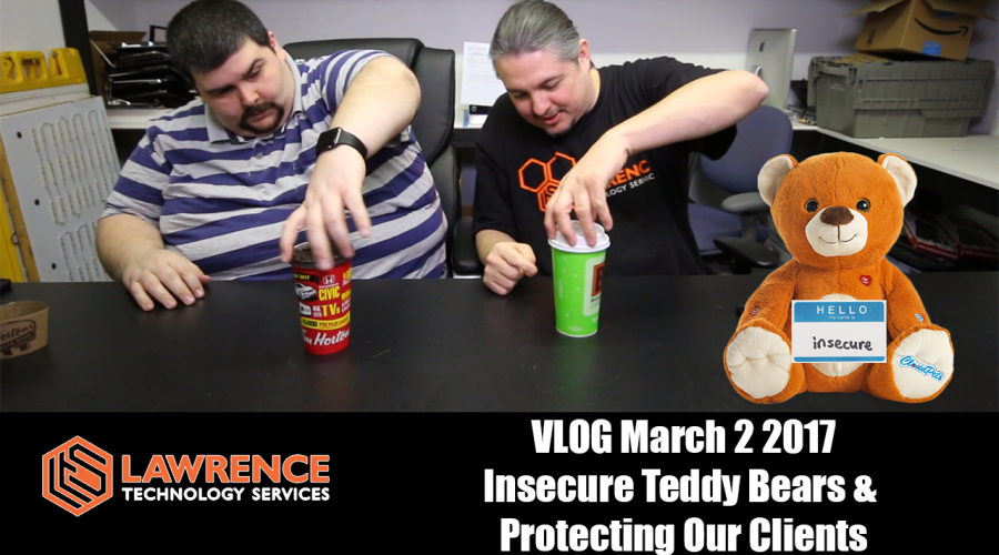 March 2, 2017 Vlog: Insecure Teddy Bears & Protecting Our Clients From Schadenfreude