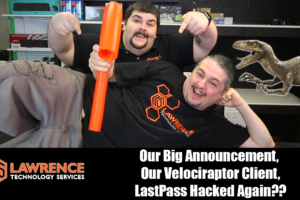VLOG 4/6/17: Our Big Announcement, Our Velociraptor Client, VPN Privacy, LastPass Hacked Again??