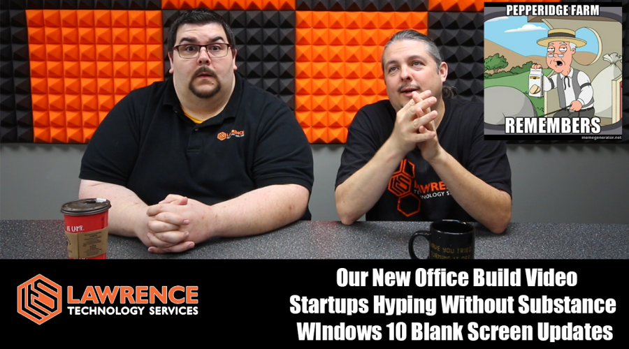5/25/17 VLOG: Our New Office Build Video, Startups Hyping Without Substance, & Windows 10 Blank Updates