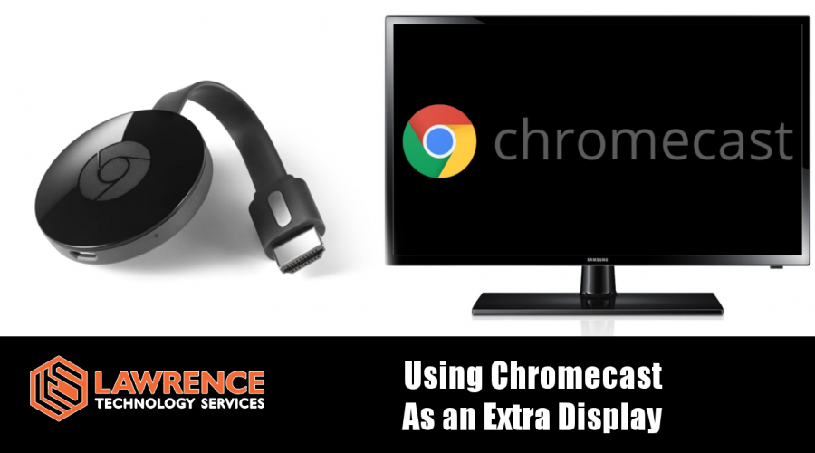 How to Use A Chromecast As An Extra Display in Your Home or Office