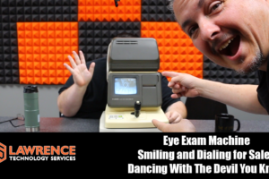 VLOG Thursday 7/13/17: Eye Exam Machine, Smiling Dialing for Sales, Dancing With The Devil You Know