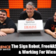 VLOG 7/20/17: The Sign Robot, FreeNAS Abuse, & Working For Wieners!