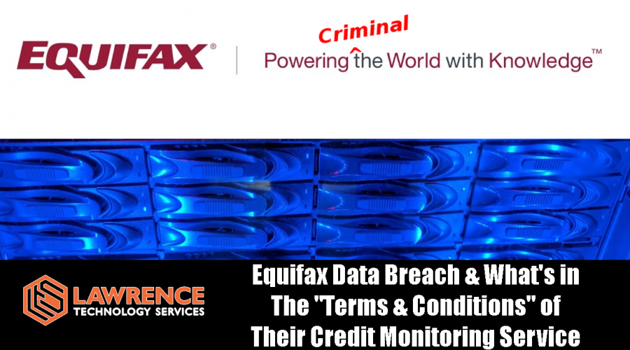 """Equifax Data Breach & What's in The """"Terms & Conditions"""" of Their Credit Monitoring Service"""
