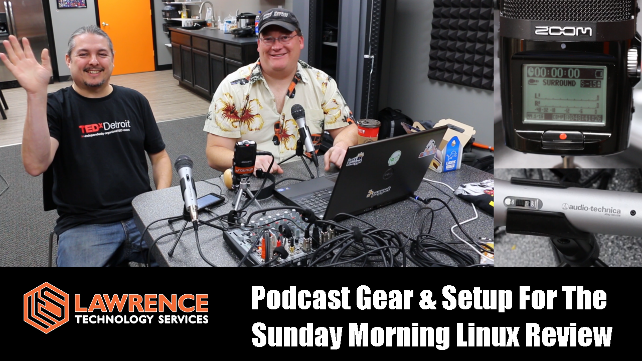 Podcast Gear & Setup For The Sunday Morning Linux Review