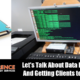 Let's Talk About Data Recovery And Getting Clients to Backup