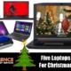 Five Laptop Deals For Christmas 2017