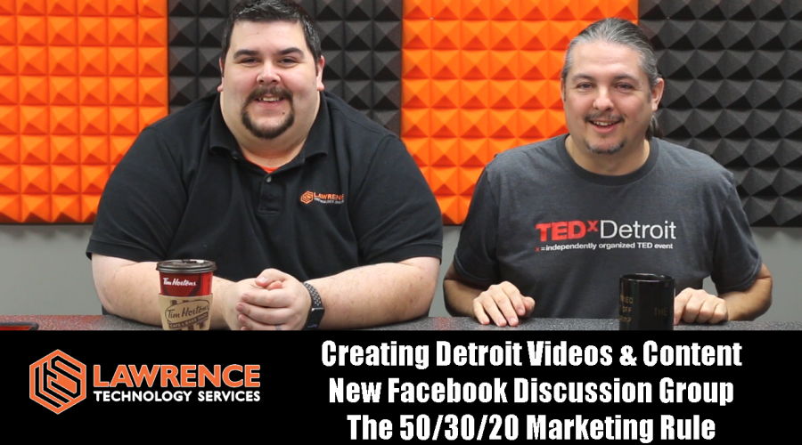 VLOG Thursday 11/30/2017: Creating Detroit Videos, New Facebook Group The 50/30/20 Marketing Rule