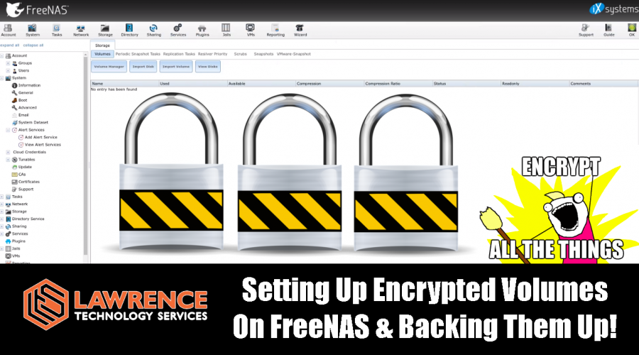 Setting Up / Backing Up / Importing Encrypted Volumes On FreeNAS 11