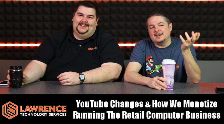 Vlog Thursday Episode 53 YouTube Changes & How We Monetize Running The Retail Computer Business