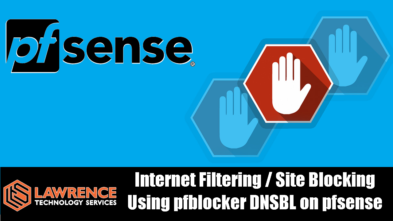 Tutorial:Internet Filtering / Site Blocking Using pfblocker DNSBL on