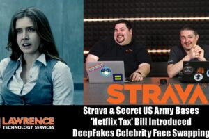 OFF Topic Episode 6: Strava & Army Bases 'Netflix Tax' Bill, DeepFakes Celebrity Face Swapping