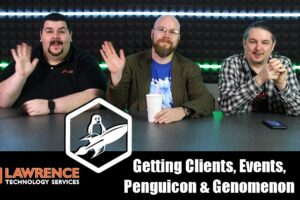 VLOG Thursday Episode 61:Getting Clients, Attending Chamber Events, Penguicon & Genomenon