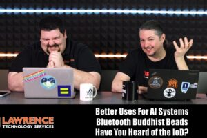 OFF Topic Episode 7:Better Uses For AI Systems, Bluetooth Buddhist Beads, Have You Heard of the IoD?