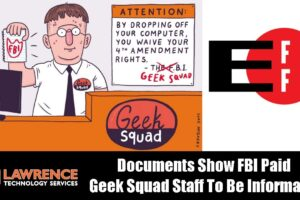 EFF FOIA Reveals The FBI Paid Best Buy Geek Squad Staff To Be Informants