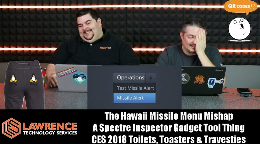 OffTopic 4: Hawaii Missile Menu Mishap, Spectre Inspector, CES 2018 Toilets, Toasters & Travesties