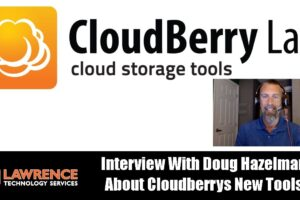 A Discussion With Doug Hazelman from Cloudberrys Labs about their New MSP Tools & Anti-Ransomware