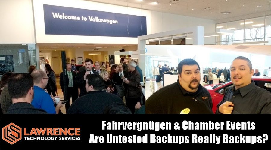VLOG Thursday Episode 57: Fahrvergnügen & Chamber Events Are Untested Backups Really Backups?