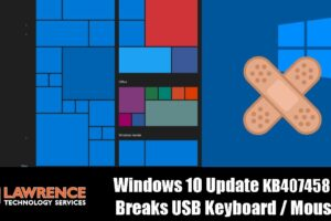 Fixing The Windows 10 Update KB4074588 That Breaks USB Keyboard / Mouse