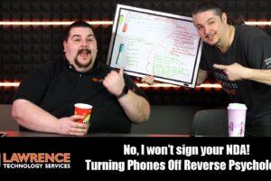 VLOG Thursday Episode 58: No, I won't sign your NDA! Turning Phones Off Reverse Psychology