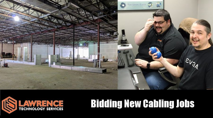 How To Bid / How We Bid Structured Cabling Jobs at Lawrence Systems