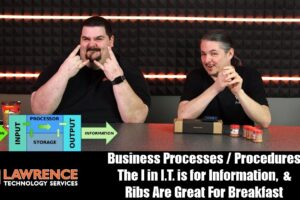 VLOG Thursday Episode 60 Business Processes / Procedures The I in I.T. is for Information,  & Ribs