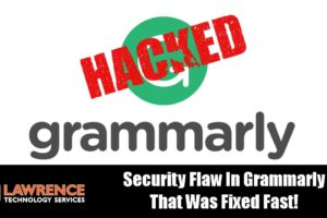 A Security Flaw Was Found In Grammarly and  It Was Fixed Fast!