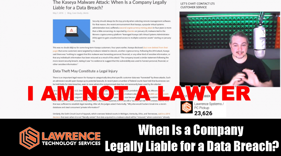 The Kaseya Malware Attack: When Is a Company Legally Liable for a Data Breach?