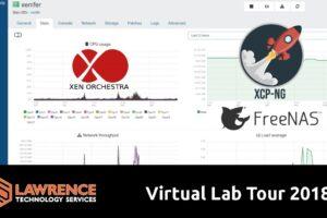 Virtual Lab Software Setup Tour 2018 with XCP-NG, Xen Orchestra, & FreeNAS