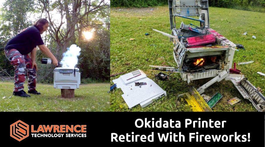 Okidata Printer Retired With Fireworks!