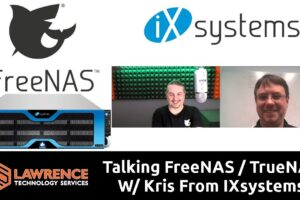 Talking FreeNAS / TrueNAS, Open Source, & The Upcoming Beta with Kris Moore From IX Systems