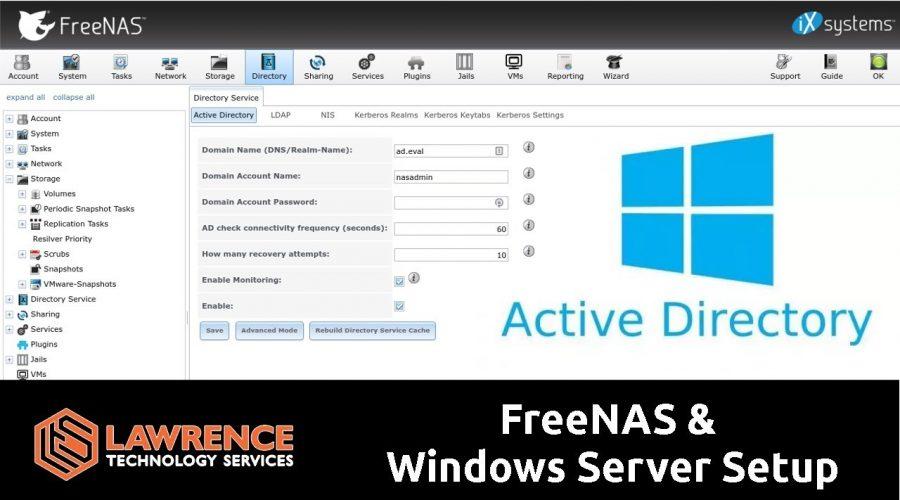 How To Setup FreeNAS 11.1 With Active Directory & Windows Server 2016