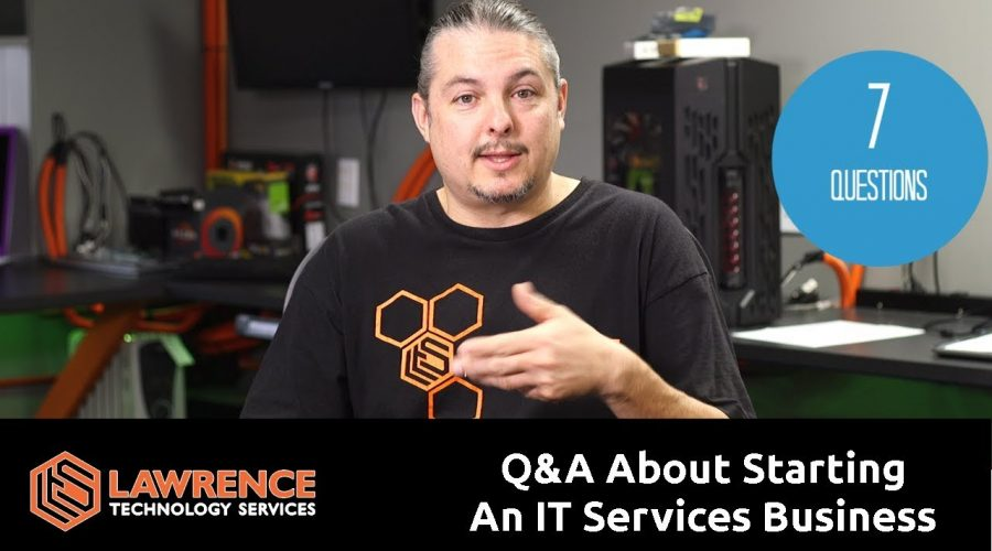 7 Business Questions About Starting / Running my IT Company August 2018