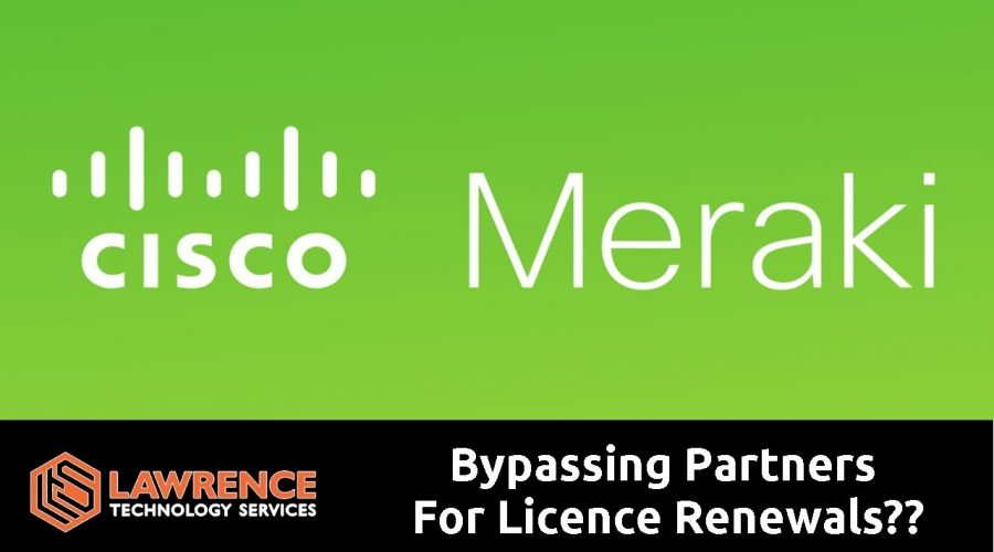 Cisco / Meraki Bypassing Partners For Licence Renewals??