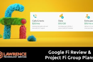 Google Fi Review: Still Using Project Fi 3 Years Later and They Now Have group plans! :)