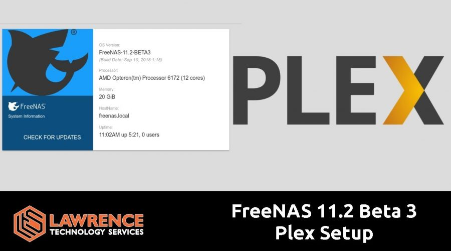 FreeNAS 11.2 Beta 3 How to Configure The Plex Jail Plugin