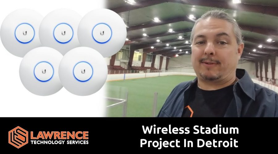 UniFi Wireless / WiFI Stadium Project In Detroit: Part1 Getting Started