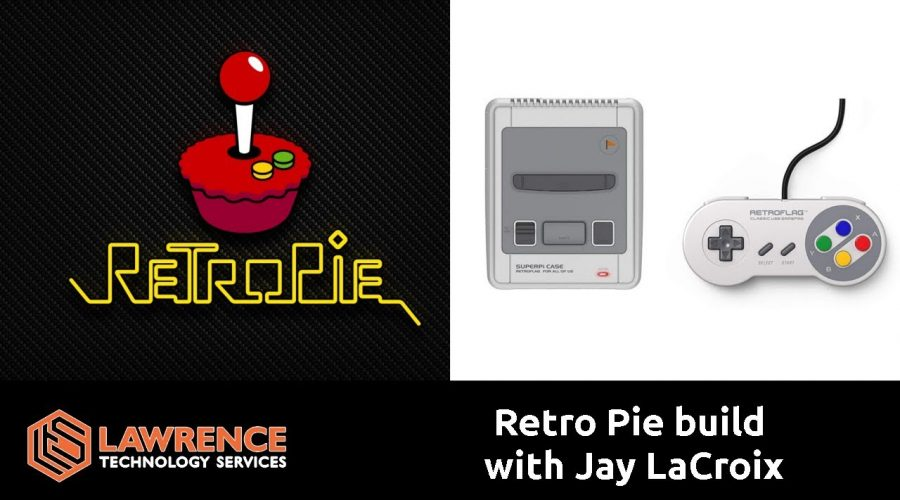 Retro Pie Raspberry Pi 3 B+ build with Jay Lacroix