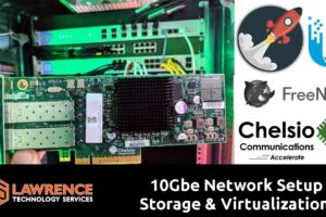 10Gbe Network Setup for Storage & Virtualization using the UnIFI US-16-XG / Chelsio SFP+