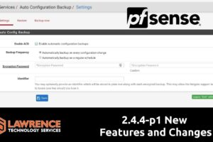 pfsense 2.4.4-p1 New Features and Changes including SSH Guard & AutoBackup