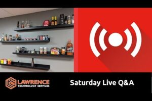 "Saturday Feb 23 2019 Live Q&A ""What is it like Working At Lawrence Systems??"""