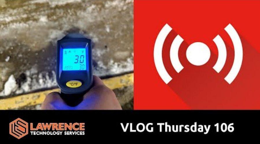 VLOG Thursday 106: It Keeps Freezing Up
