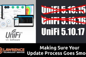 Our UniFi Controller Update Process and Recent Releases: 5.10.15 /  5.10.16 / 5.10.17