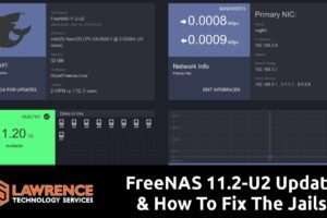 FreeNAS 11.2-U2 Update & How To Fix If Your Jails Are Giving UnboundLocalError