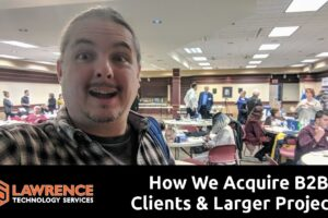 Our Secret to How We Acquire B2B Clients & Larger Projects (Spoiler: It's Relationship Building)