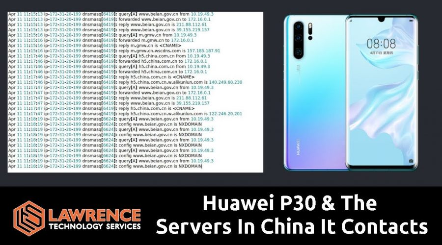 Huawei P30 & Servers In China It Contact. Also using pfsense & Wireshark to test my Pixel 2 XL
