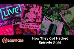 How They Got Hacked Episode 3ight: Getting Started in Cybersecurity, Hacking and Some News
