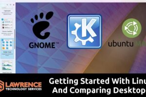 Getting Started With Ubuntu Based Linux Distributions And Comparing KDE Plasma, Gnome & Mate